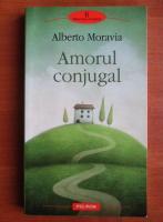 Anticariat: Alberto Moravia - Amorul conjugal