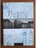Andreea Deciu - Povestea caselor. Bucuresti, orasul pierdut