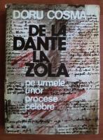 Anticariat: Doru Cosma - De la Dante la Zola. Pe urmele unor procese celebre