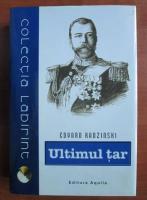Anticariat: Eduard Radzinski - Ultimul tar. Viata si moartea lui Nicolae al II-lea