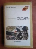 Anticariat: Eugen Barbu - Groapa