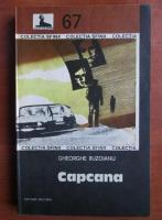 Anticariat: Gheorghe Buzoianu - Capcana