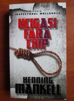 Anticariat: Henning Mankell - Ucigasi fara chip
