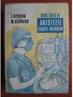 Anticariat: I. Cristea - Noul ghid de anestezie terapie-intensiva
