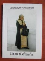 Ilie Cioruta - Un om al altarului