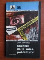 Anticariat: Ioana Dimitrescu - Anuntul de la mica publicitate