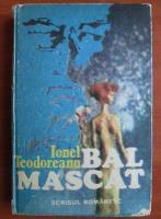 Anticariat: Ionel Teodoreanu - Bal mascat