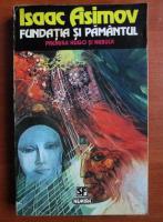 Isaac Asimov - Fundatia si pamantul