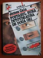 Anticariat: James Cain - Postasul suna intotdeauna de doua ori