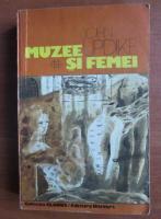 Anticariat: John Updike - Muzee si femei