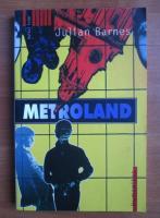 Anticariat: Julian Barnes - Metroland