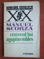 Anticariat: Manuel Scorza - Cantecul lui Agapito Robles