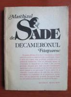 Marchizul de Sade - Decameronul frantuzesc