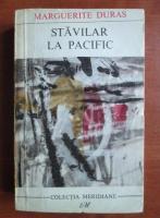 Anticariat: Marguerite Duras - Stavilar la Pacific