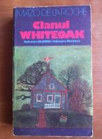 Anticariat: Mazo de la Roche - Clanul Whiteoak