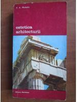 Anticariat: P. A. Michelis - Estetica arhitecturii