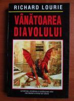 Richard Lourie - Vanatoarea diavolului