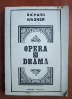 Anticariat: Richard Wagner - Opera si drama