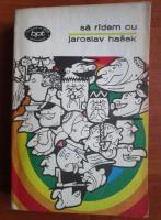 Anticariat: Sa radem cu Jaroslav Hasek