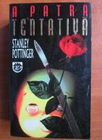 Stanley Pottinger - A patra tentativa