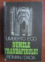 Anticariat: Umberto Eco - Numele trandafirului