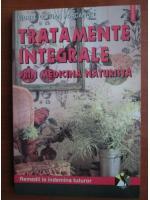Anticariat: Viorel Olivian Pascanu - Tratamente integrale prin medicina naturista