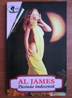 Al James - Pasiune indecenta