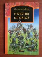 Alexandru Odobescu - Povestiri istorice
