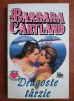 Barbara Cartland - Dragoste tarzie