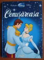 Anticariat: Cenusareasa. Colectia Disney Clasic