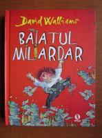 Anticariat: David Walliams - Baiatul miliardar