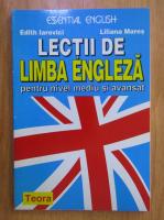 Anticariat: Edith Iarovici - Lectii de limba engleza pentru nivel mediu si avansat