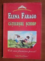 Anticariat: Elena Farago - Catelusul schiop