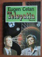 Anticariat: Eugen Celan - Telepatia