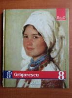 Grigorescu (colectia Pictori de Geniu, nr. 8)