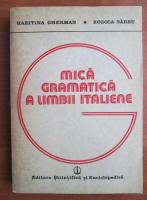 Anticariat: Haritina Gherman - Mica gramatica a limbii italiene