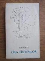 Anticariat: Ion Vinea - Ora fantanilor