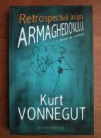 Kurt Vonnegut - Retrospectiva asupra armaghedonului