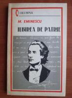 Anticariat: Mihai Eminescu - Iubirea de patrie