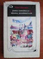 Anticariat: Mihail Sadoveanu - Zodia cancerului. Neamul Soimarestilor (coperti cartonate)