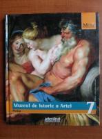 Anticariat: Muzeul de Istorie a Artei. Viena (colectia Marile Muzee ale Lumii, nr. 7)