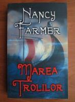 Nancy Farmer - Marea trolilor