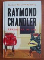 Raymond Chandler - Fereastra de sus (coperti cartonate)