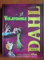 Roald Dahl - Vrajitoarele