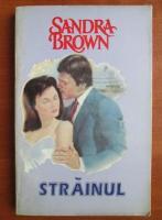 Sandra Brown - Strainul