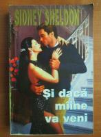 Sidney Sheldon - Si daca maine va veni
