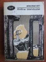 Vasile Alecsandri - Fantana Blanduziei