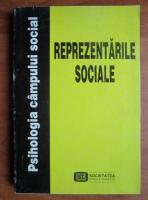 Anticariat: Adrian Neculau - Psihologia campului social: Reprezentarile sociale