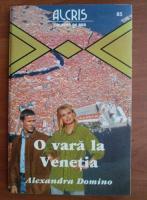 Alexandra Domino - O vara la Venetia