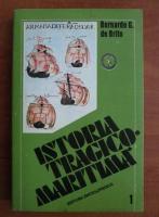 Anticariat: Bernardo G. de Brito - Istoria tragico-maritima (volumul 1)